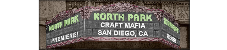 North Park Craft Mafia - San Diego, CA