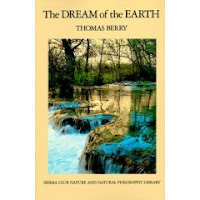 Thomas Berry: The Dream of the Earth, The Great Work