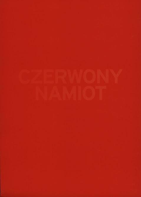 Czerwony Namiot,  galeria LUKSFERA, Warszawa, 11 wrzesnia - 5 października