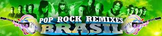 Pop Rock Remixes Brasil