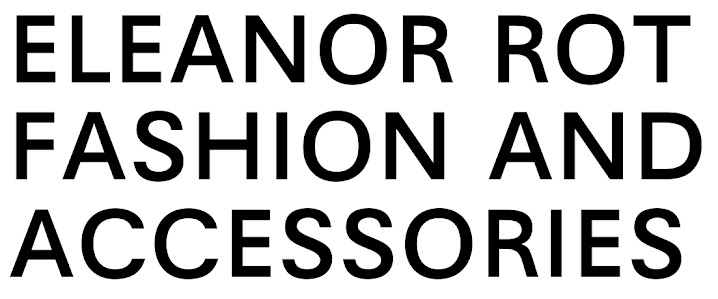 ELEANOR ROT   fashion and accessories