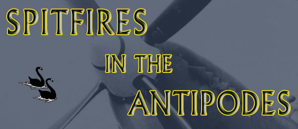 Spitfires in the Antipodes