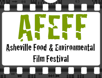 AFEFF Asheville Food & Environmental Film Festival