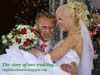 My English Webmarks: The story of one wedding...Part 2