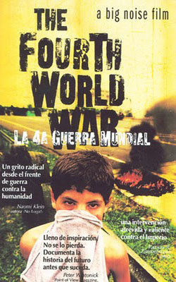 documental: La Cuarta Guerra Mundial