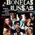 Bonecas Russas (2005)