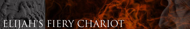 ELIJAH'S FIERY CHARIOT