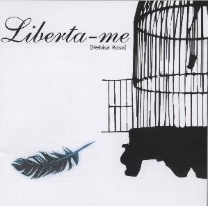 Heloísa Rosa - Liberta-me 2005