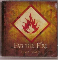 Nívea Soares - Fan The Fire 2006