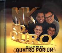 Quatro Por Um - As 10 Mais - MK CD Ouro 2008