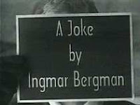 Because Bergman is famous for his sense of humor.