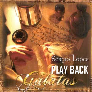 S�rgio Lopes - G�latas - Playback 2003