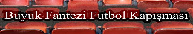 Büyük Fantezi Futbol Kapışması