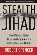 Buy Robert Spencer's new book 'Stealth Jihad'