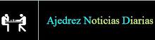 Ajedrez Noticias Diarias