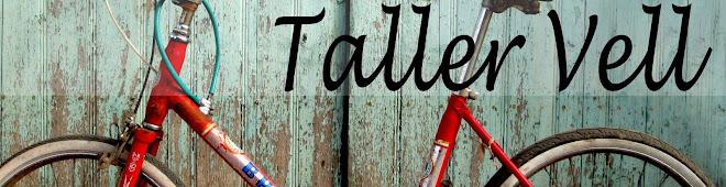 Taller Vell