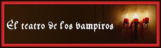 El teatro de los vampiros