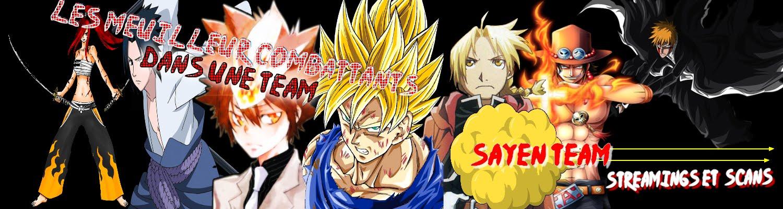 sayen team les dernier épisodes mangas en vostfr raw vosta en dll téléchargement et stréming