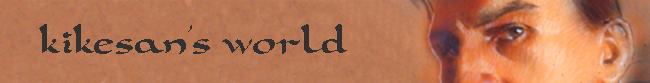 kikesan world