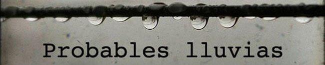 Probables lluvias