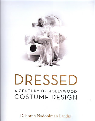 One of my favorite books is the lavishly illustrated and comprehensive behind the scenes look at a century of costume design in the cinema.  sc 1 st  Cinema Style & Cinema Style: Dressed: A Century of Hollywood Costume Design