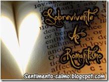 Prémio: Sobrevivente ao Romantismo