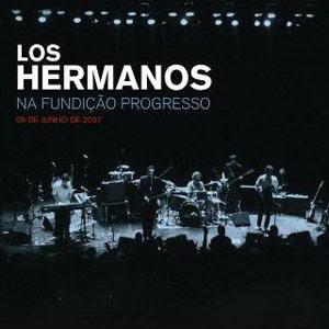 Los Hermanos – Fundição Progresso