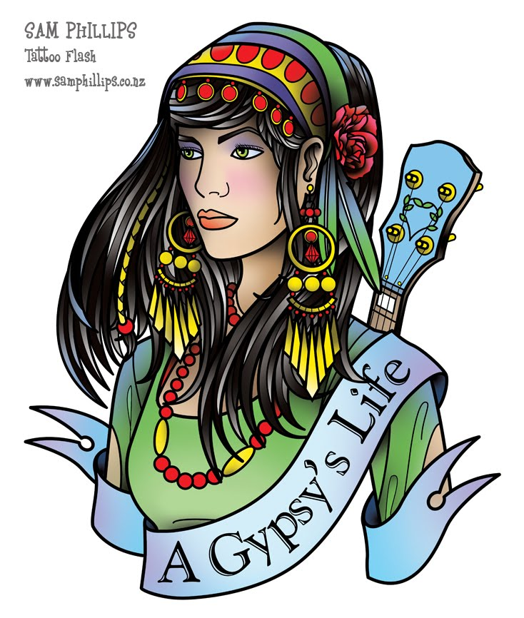 Gypsy's Life Tattoo Flash. I get such good comments about my last gypsy