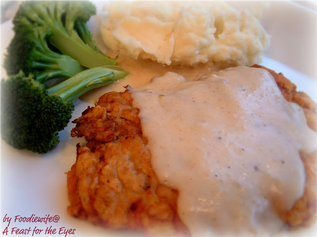 ... Eyes: Chicken Fried Steak with Creamy Mashed Potatoes and Milk Gravy