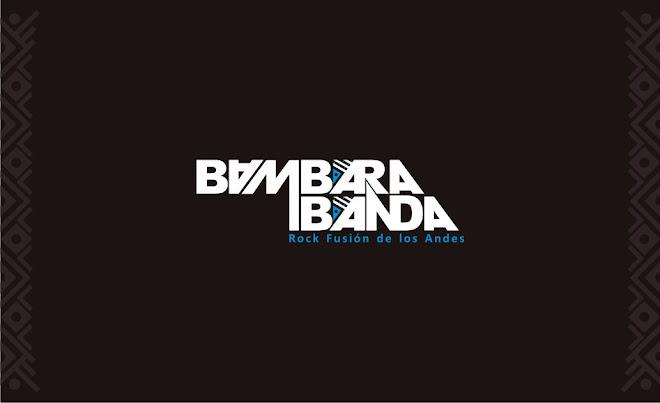 BambaraBanda /// Rock Fusión de los Andes