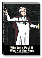 Why John Paul II was not the Pope