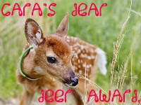 Cara's Dear Deer Award