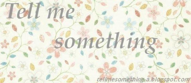 tellmesomething