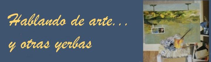 Sobre el arte y otras yerbas