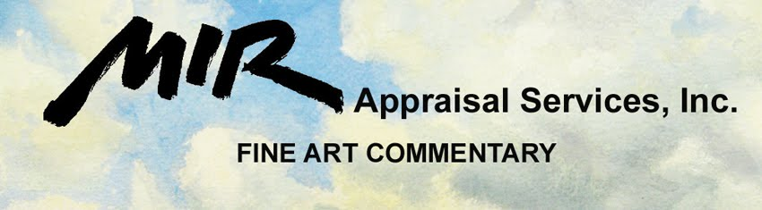 MIR Appraisal Services, Inc.:  Fine Art Commentary