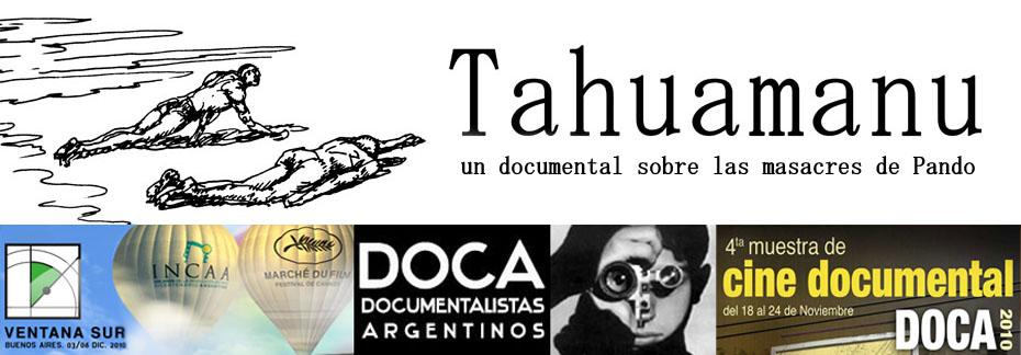TAHUAMANU (Morir en Pando)