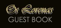 Os Lorenas Guestbook