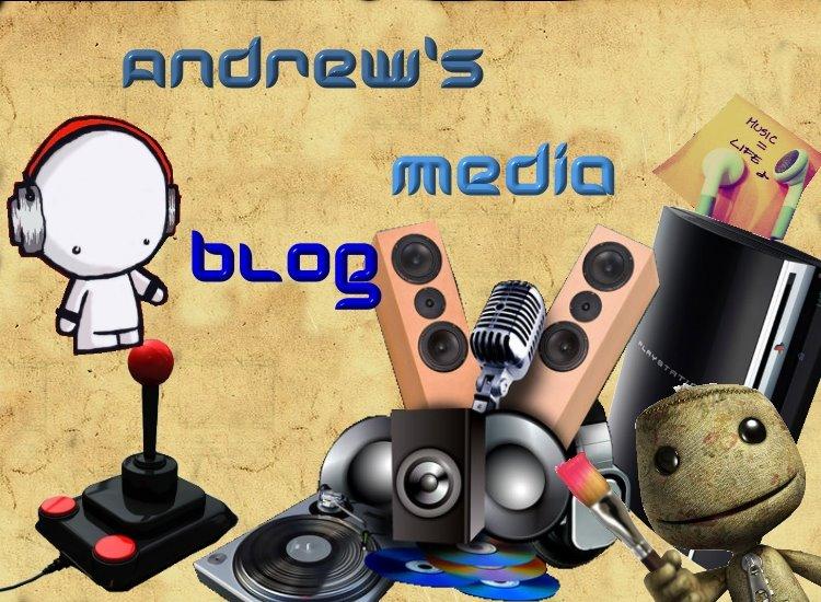 Andrew's Media Blog