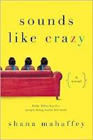 sounds like crazy by Shana Mahaffey