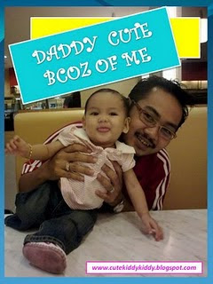 daddy cute bcoz of me