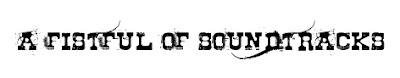 2009 A Fistful of Soundtracks logo