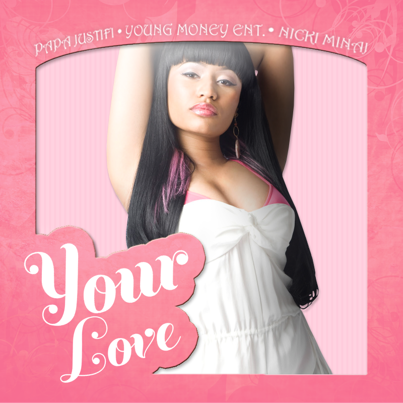 Nicki Minaj - Your Love (FanMade Single Cover)