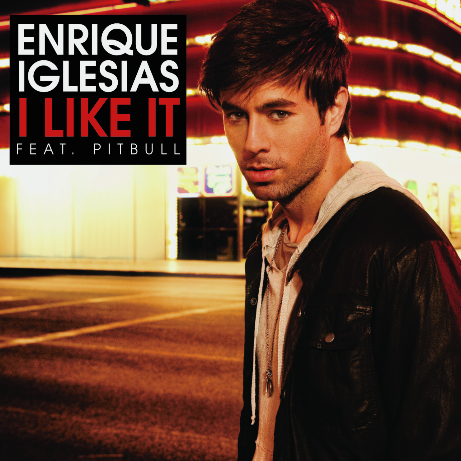 http://3.bp.blogspot.com/_mupIVJbjvuU/TBz3AK0IamI/AAAAAAAADm0/RiLk2VqPdhA/s1600/Enrique+Iglesias+-+I+Like+It+%20(Official+Single+Cover).jpg