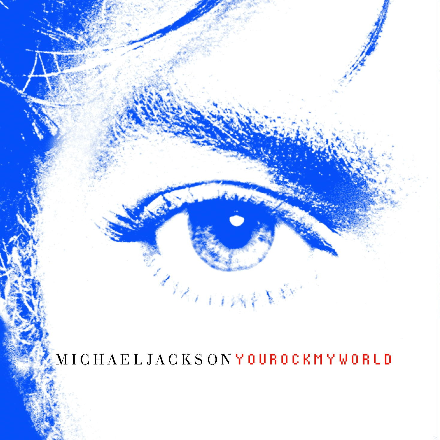 http://3.bp.blogspot.com/_mupIVJbjvuU/TE8-QRiIjHI/AAAAAAAAFbw/i0Py5Md8uLc/s1600/Michael+Jackson+-+You+Rock+My+World+(Official+Single+Cover).jpg