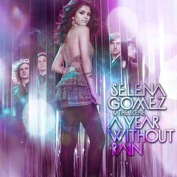 selena gomez a year without rain cover. Made by A Year Without Rain