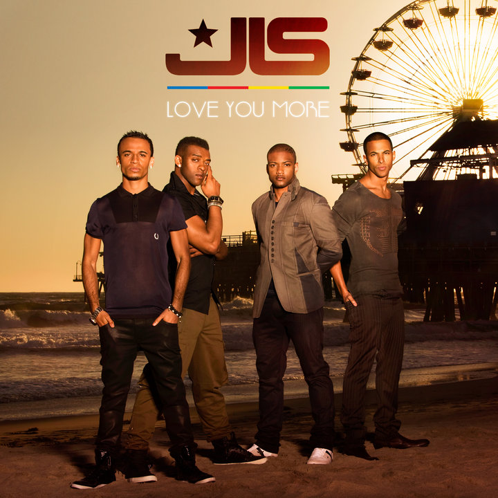 love you more jls. JLS - Love You More - New
