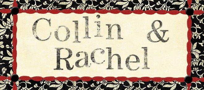 Collin and Rachel