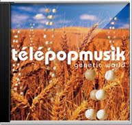 TelePopMusik - Genetic World [2004]