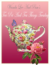 WANDA LEE &amp; PAM&#39;S TEA TIME TUESDAY
