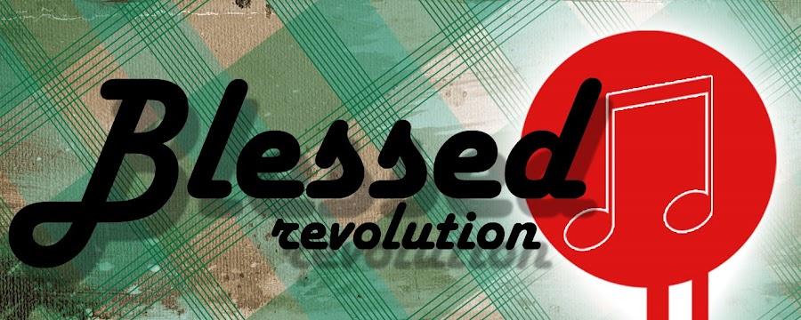Blessed Revolution